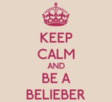 Keep Calm and be a Belieber (Pink) T-Shirt