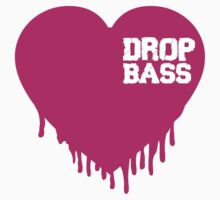 Heart Drop; Drop Bass by DropBass