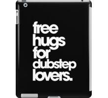 Free Hugs For Dubstep Lovers (white) iPad Case/Skin