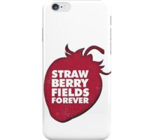 Strawberry Fields Forever T-shirt iPhone Case/Skin