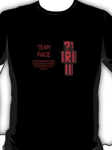Team Rage! T-Shirt