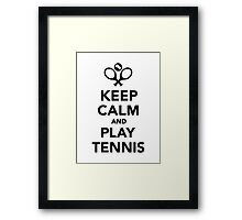 Keep calm and play Tennis Framed Print
