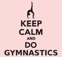 Keep calm and do Gymnastics Kids Clothes