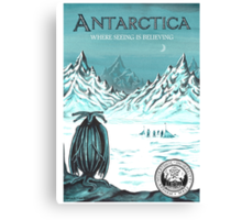 Antarctic - where seeing is believing Canvas Print