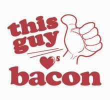 This Guy Loves Bacon by Paducah