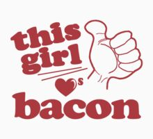 This Girl Loves Bacon by Paducah