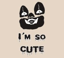 I'm so cute T-Shirt