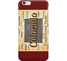 Aged Colorado State Pride Map Silhouette  iPhone Case/Skin