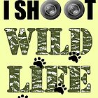 I Shoot Wild Life by sriarts