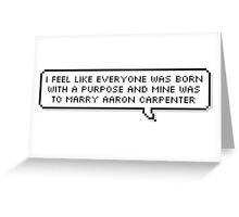 Aaron Carpenter Greeting Card