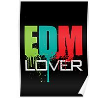 EDM (Electronic Dance Music) Lover (Black) Poster
