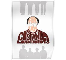 George Costanza - Lord of the Idiots Poster