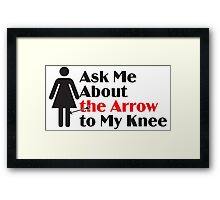 Skyrim - Ask Me About the Arrow (female) Framed Print