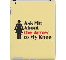 Skyrim - Ask Me About the Arrow (female) iPad Case/Skin