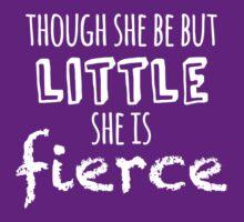 Though she be but little she is fierce by uberfrau