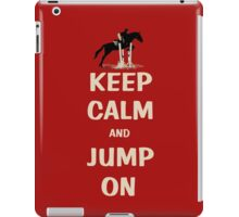 Keep Calm and Jump On Horse Pillows, iPhone Cases,T-Shirt or Hoodie's and More! iPad Case/Skin