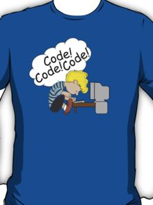 Code! Code! Code! T-Shirt