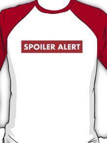 SPOILER ALERT GAME OF THRONES T-Shirt