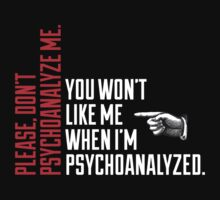 Please Don't Psychoanalyze Me by Clothos & Co.