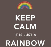 Keep Calm Is Just a Rainbow Kids Clothes