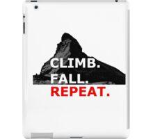 Climb. Fall. Repeat iPad Case/Skin