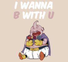 I wanna B with U   by cisnenegro