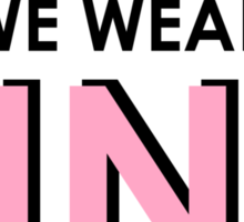 On Wednesdays We Wear Pink - [Pink Text] Mean Girls Quote T-shirt Sticker