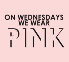 On Wednesdays We Wear Pink - Mean Girls Quote T-shirt T-Shirt