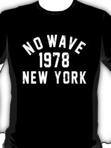 No Wave T-Shirt