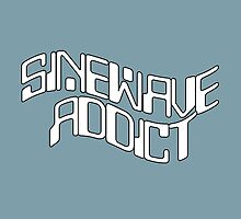 Sine Wave Addict by ixrid