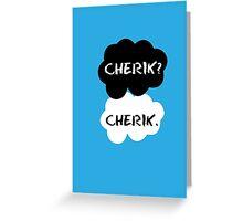Cherik - TFIOS Greeting Card