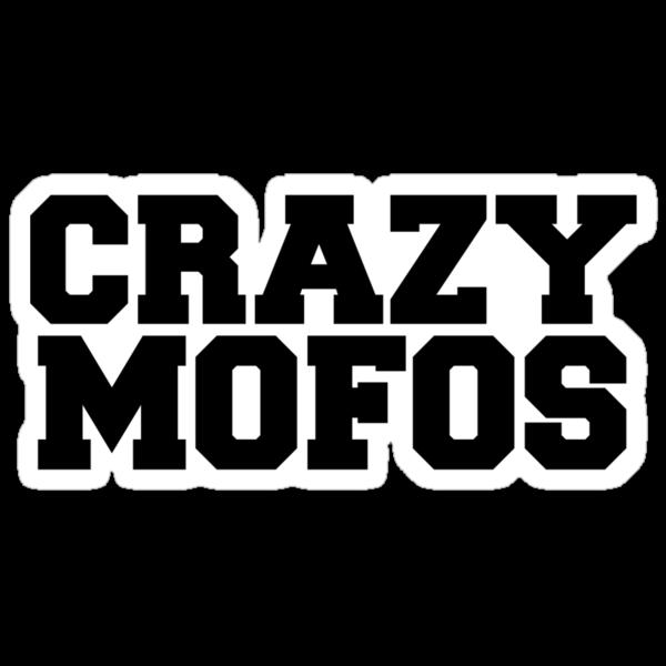 Crazy Mofos by erinoxnam