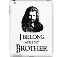 """I Belong With My Brother."" iPad Case/Skin"