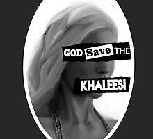 God save the khaleesi (WHITE) by WiseOut