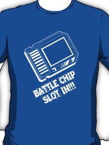 Battle Chip Slot-In!!! T-Shirt