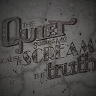 Quiet Screams the Truth by ACImaging