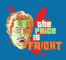 The Price is Fright by JayBoyd