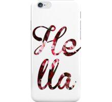 Hella Flower iPhone Case/Skin