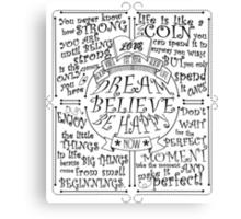 Dream Believe Be Happy Canvas Print