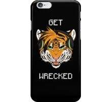GET WRECKED - Tiger iPhone Case/Skin