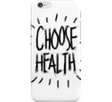 Choose Health iPhone Case/Skin