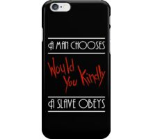 A Man Chooses... iPhone Case/Skin