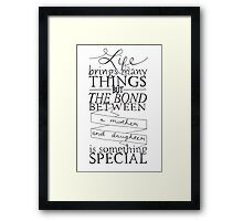 Mother & Daughter Typographic Quote Framed Print