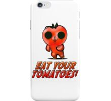 Eat Your Tomatoes iPhone Case/Skin