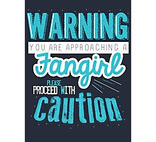 Warning, Fangirl Vr. 2 Photographic Print