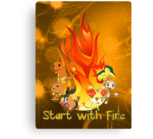 Start with fire Canvas Print
