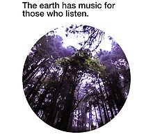 The earth has music for those who listen by toughandtender