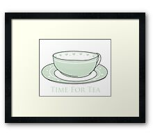 TIME FOR TEA CUPS!  Framed Print