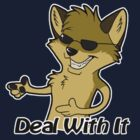Deal With It by WindWolf