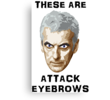 Doctor Who 12 Peter Capaldi - Attack Eyebrows Canvas Print